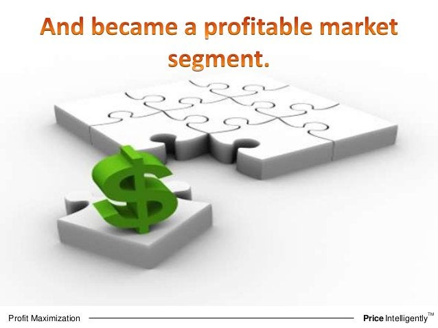 TM  Profit Maximization PriceIntelligently