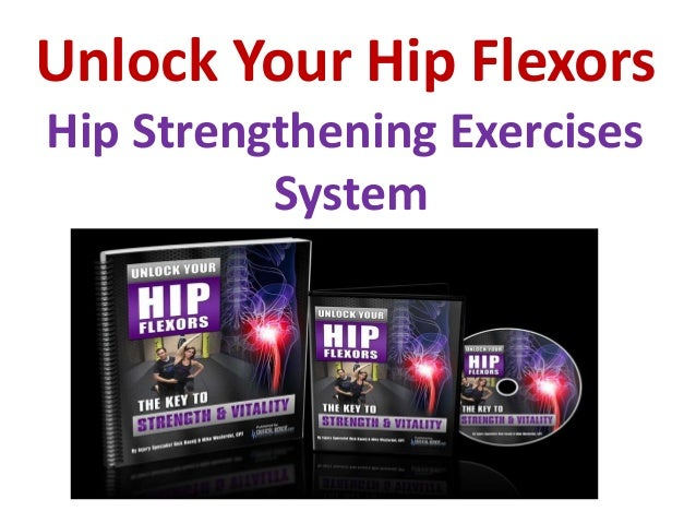 Exercises To Strengthen Hip Flexor