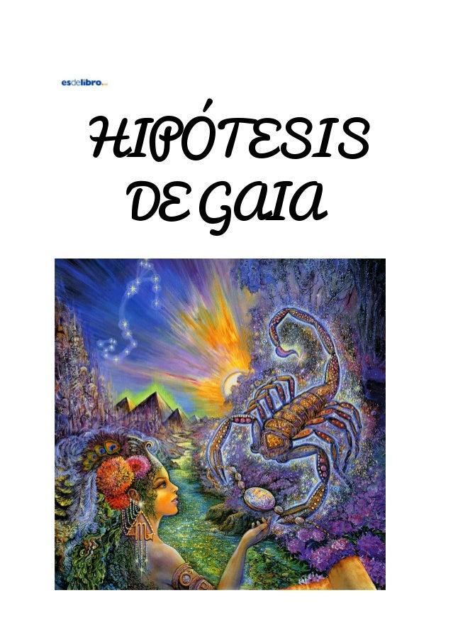 HIPÓTESIS DEGAIA