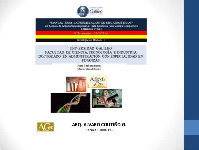 ARQ. ALVARO COUTIÑO G. Carnet 13004393