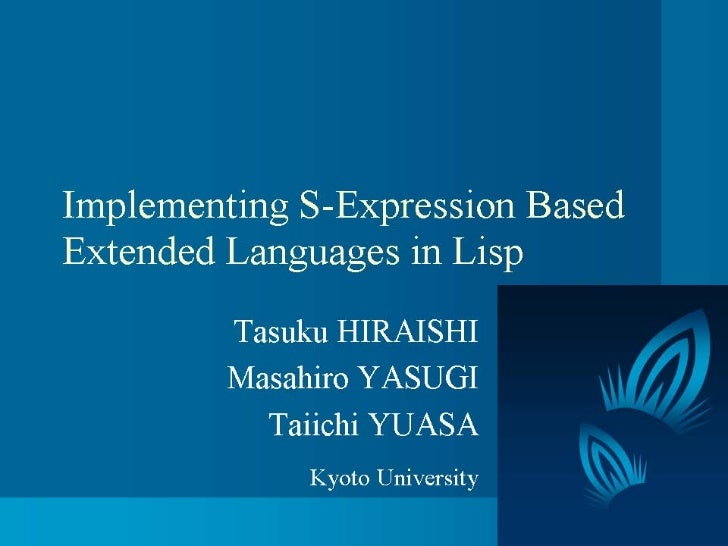 Implementing S-Expressions Based Extented Languages in LISP