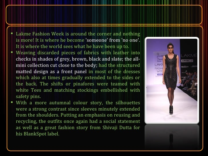 <ul><li>Lakme Fashion Week is around the corner and nothing is more! It is where he become  'someone' from 'no one'.  It i...