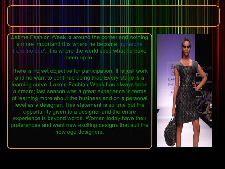 L akme Fashion Week is around the corner and nothing is more important! It is where he become  'someone' from 'no one'.  I...