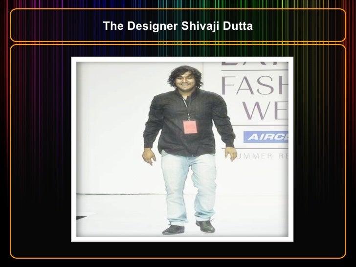 The Designer Shivaji Dutta