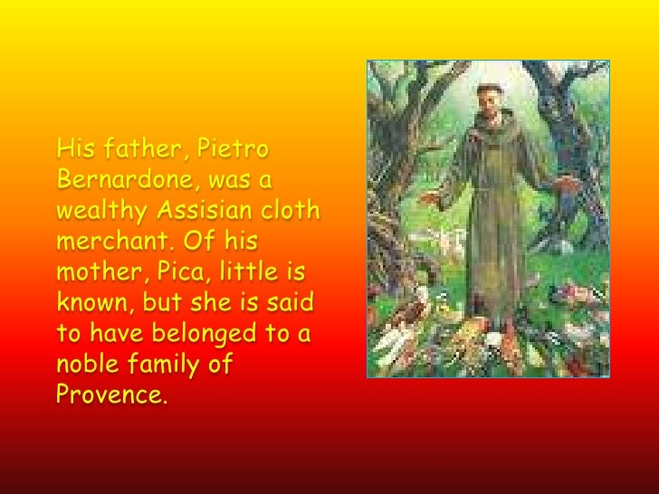 a biography of st francis of assisi born in umbria St francis of assisi biography, prayer of saint francis, canticle of the sun saint francis, words of st francis of assisi, prayer of st francis, prayer for peace.