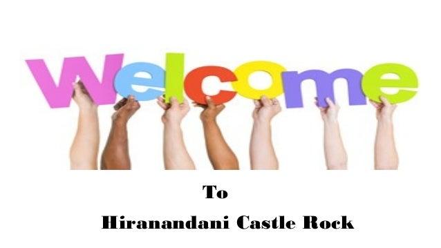 Hiranandani Castle Rock To