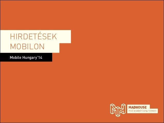 HIRDETÉSEK MOBILON Mobile Hungary'14