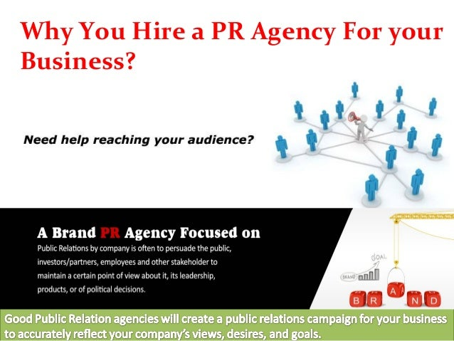 Why You Hire a PR Agency For your Business?