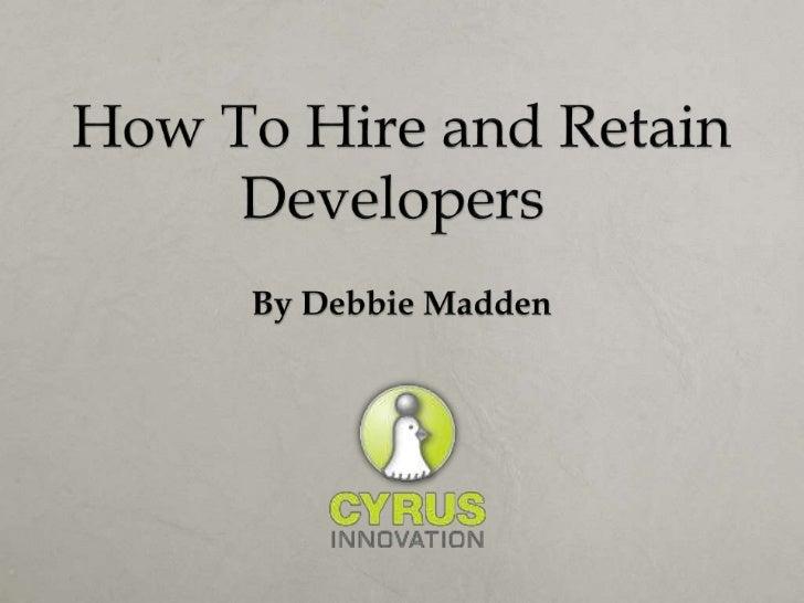 Debbie Madden   EVP, Cyrus Innovation   Organizer, NY Intrapreneur:    Innovation in the Enterprise