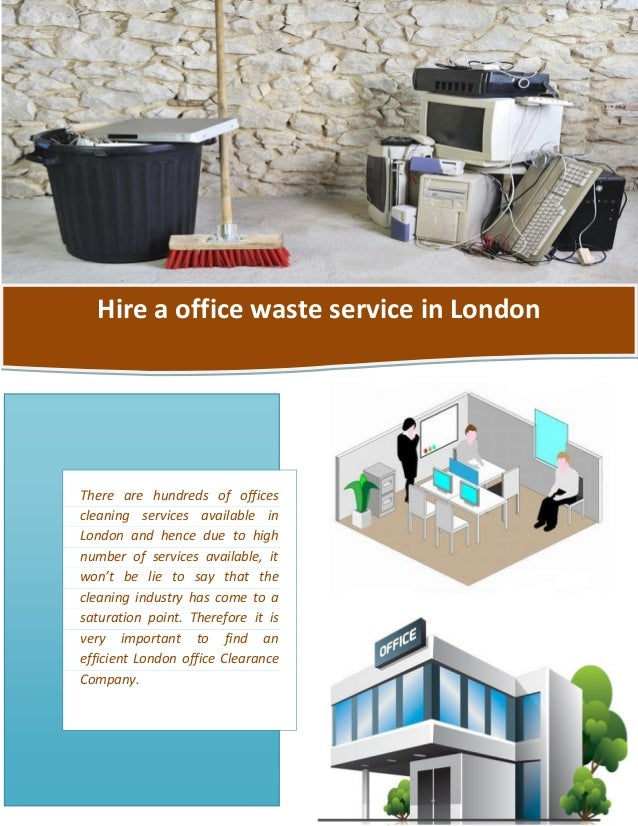 Hire a office waste service in London There are hundreds of offices cleaning services available in London and hence due to...