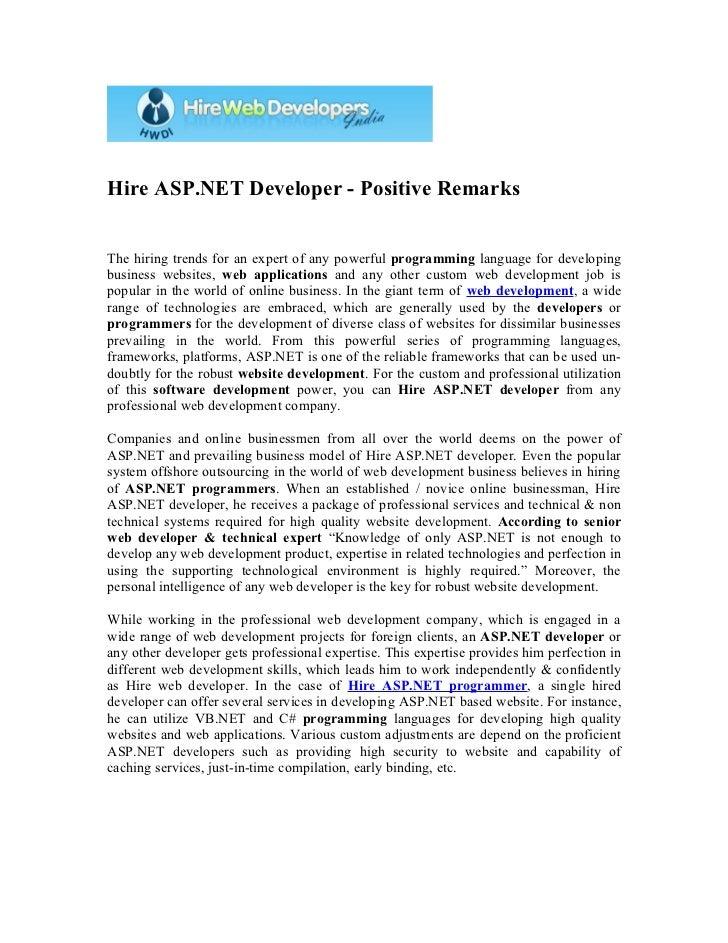 Hire ASP.NET Developer - Positive RemarksThe hiring trends for an expert of any powerful programming language for developi...