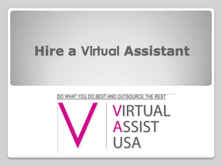 Hire a Virtual Assistant<br />