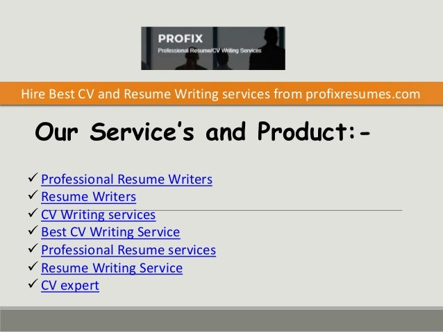 Hire Best Cv And Resume Writing Services From Profixresumes Com