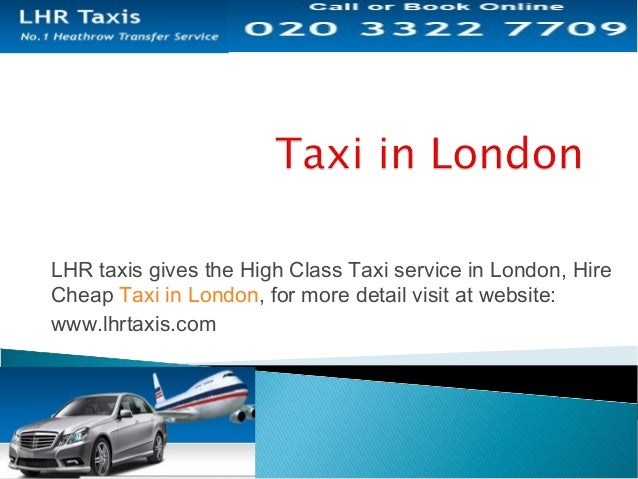 Hire Cheap Taxi from Centre London to Heathrow Slide 2