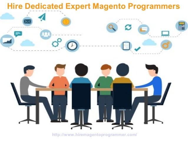 http://www.hiremagentoprogrammer.com/ Hire Dedicated Expert Magento Programmers