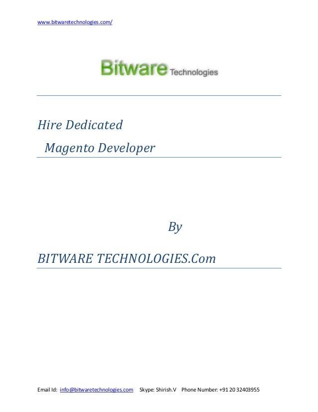 www.bitwaretechnologies.com/  Hire Dedicated Magento Developer  By BITWARE TECHNOLOGIES.Com  Email Id: info@bitwaretechnol...