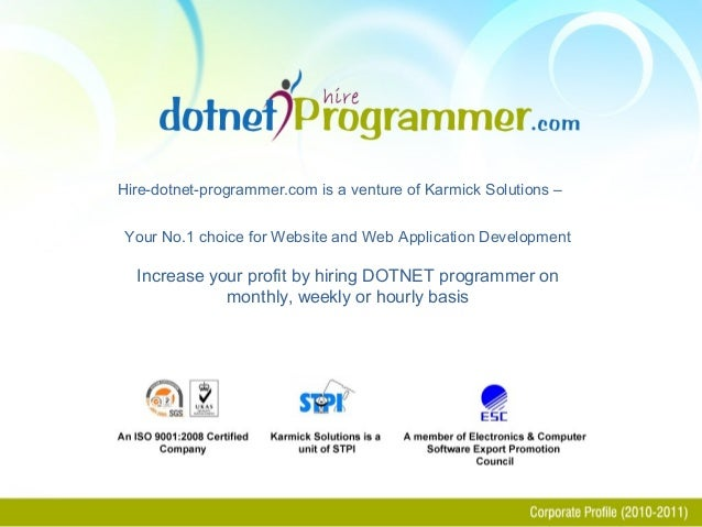 Hire-dotnet-programmer.com is a venture of Karmick Solutions – Your No.1 choice for Website and Web Application Developmen...