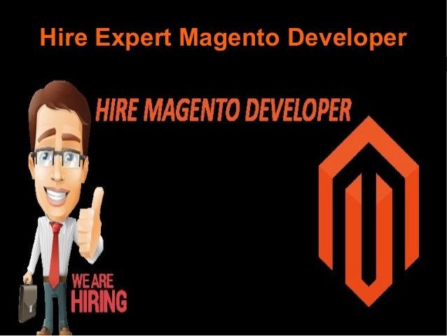 Hire Expert Magento Developer