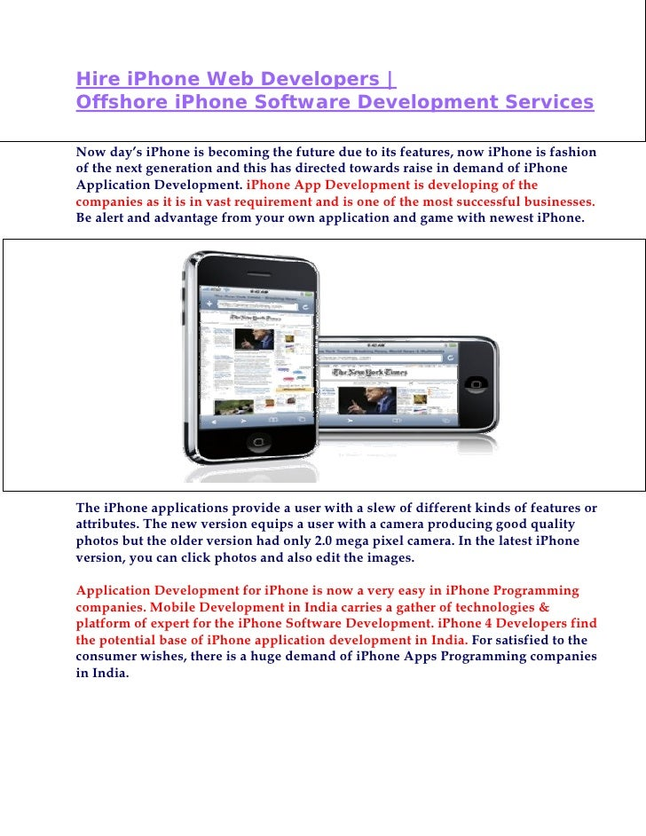 Hire iPhone Web Developers |Offshore iPhone Software Development ServicesNow day's iPhone is becoming the future due to it...