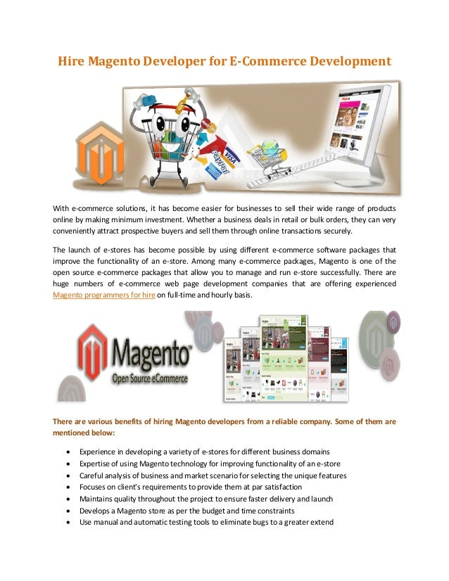 Hire Magento Developer for E-Commerce DevelopmentWith e-commerce solutions, it has become easier for businesses to sell th...