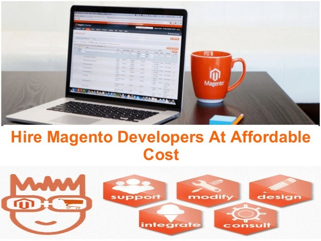 Hire Magento Developers At Affordable Cost
