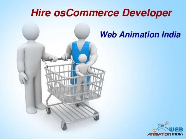 Hire osCommerce Developer Web Animation India