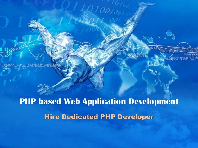 PHP based Web Application Development     Hire Dedicated PHP Developer