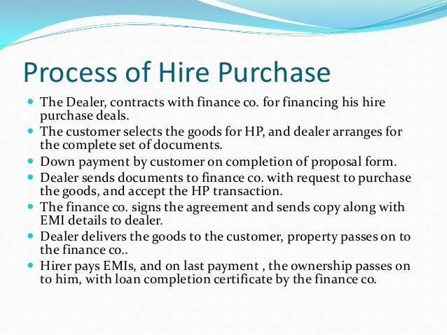 Advantages And Disadvantages Of Hire Purchase >> Hire purchase