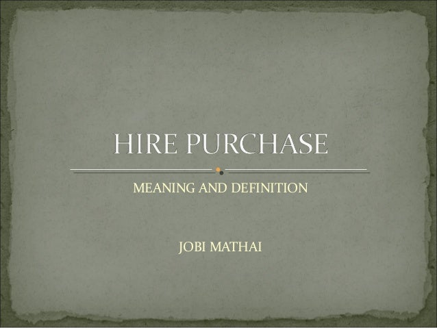 MEANING AND DEFINITION     JOBI MATHAI
