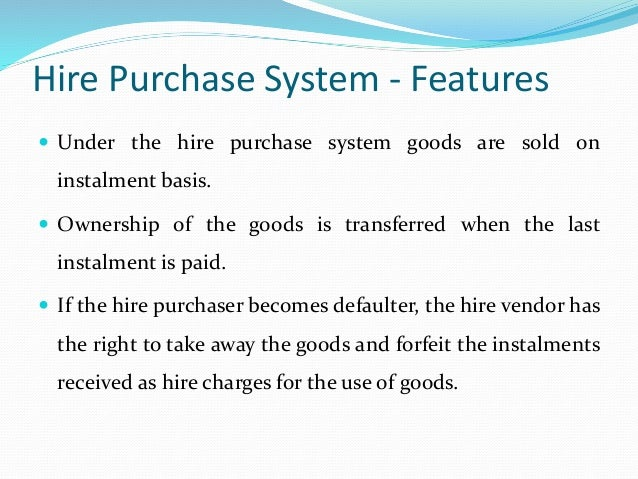 Hire purchase system default and repossession hire purchase system features platinumwayz
