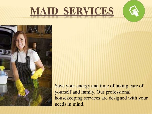 SERVICES Part Time Maid Service Baby Sitting Pet Sitting ...
