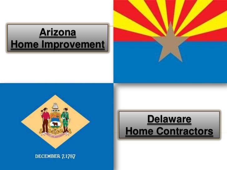 ArizonaHome Improvement                      Delaware                   Home Contractors