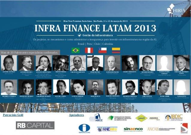Blue Tree Premium Faria Lima - São Paulo, 11 e 12 de março de 2013                                                 INFRA F...