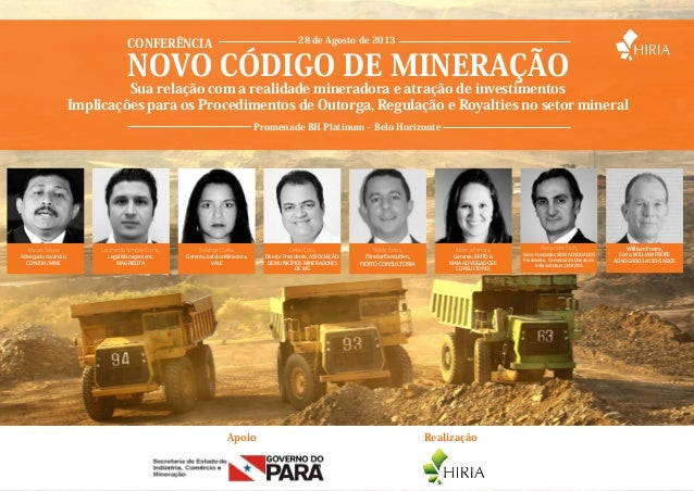 Sua relação com a realidade mineradora e atração de investimentosImplicações para os Procedimentos de Outorga, Regulação e...