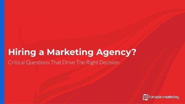 Hiring a Marketing Agency?