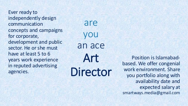 are you an ace Art Director Ever ready to independently design communication concepts and campaigns for corporate, develop...