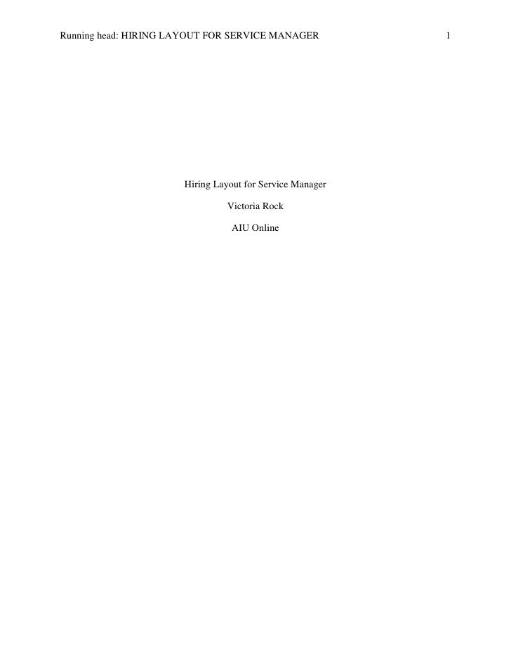 Running head: HIRING LAYOUT FOR SERVICE MANAGER           1                      Hiring Layout for Service Manager        ...