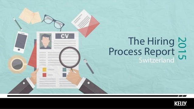 Switzerland 2015 The Hiring Process Report