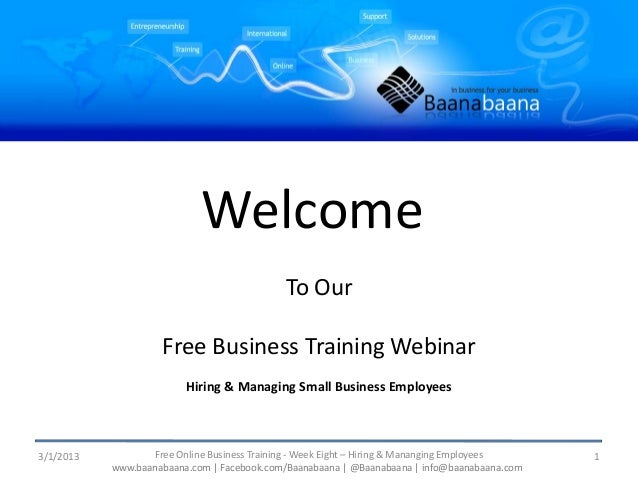 Welcome                                            To Our                    Free Business Training Webinar               ...