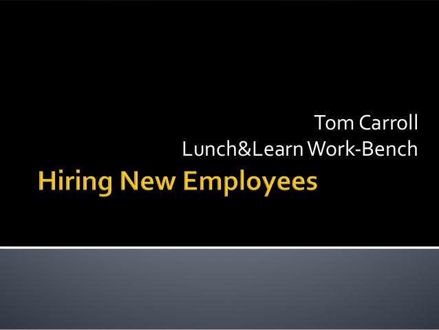 Tom Carroll Lunch&LearnWork-Bench