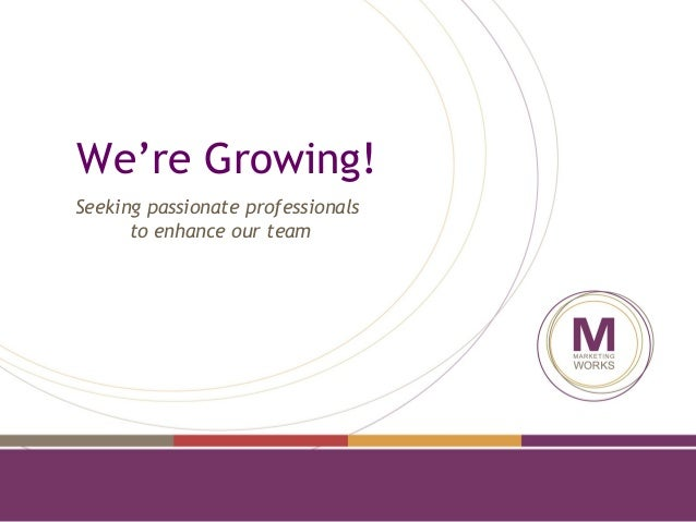 We're Growing! Seeking passionate professionals to enhance our team
