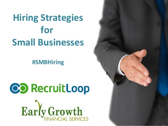 Hiring Strategies for Small Businesses #SMBHiring