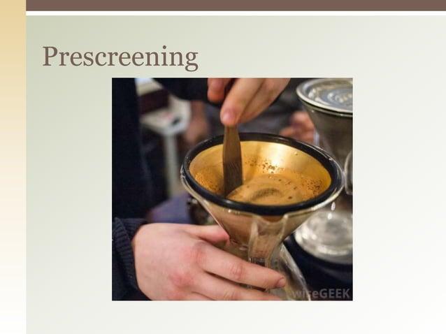 Prescreening