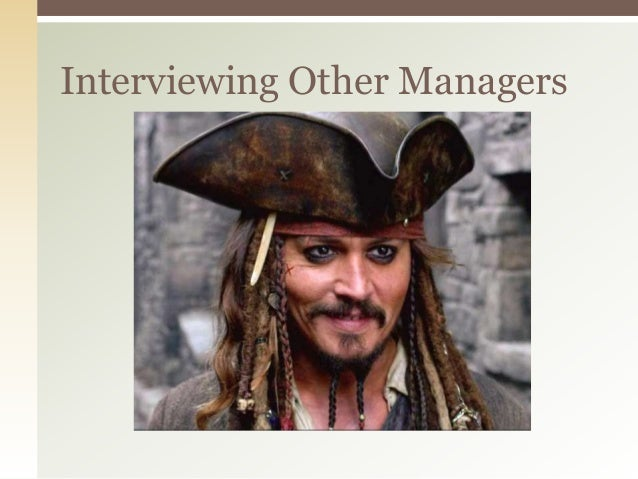 Interviewing Other Managers