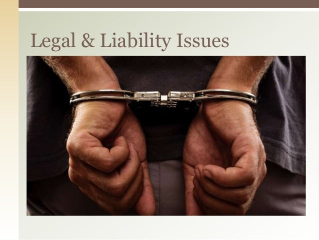 Legal & Liability Issues