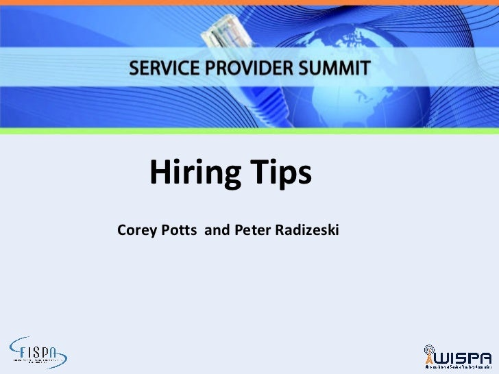 Hiring Tips Corey Potts  and Peter Radizeski
