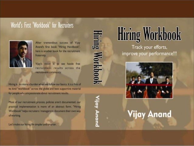"World's first Workbook for RecruitersThe motive of ""Hiring Workbook"" (HH - Part 2) is to capture recruiter's day today rec..."