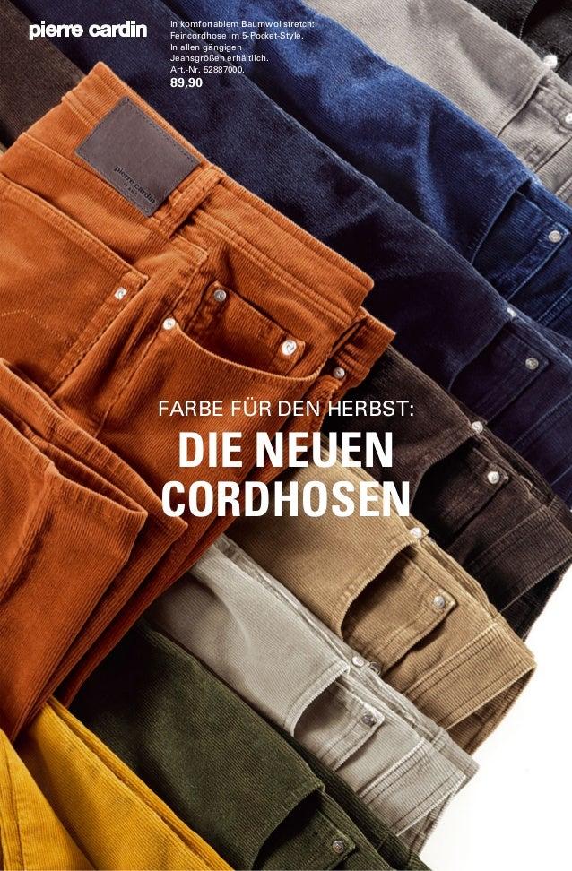 In komfortablem Baumwollstretch:  Feincordhose im 5-Pocket-Style.  In allen gängigen  Jeansgrößen erhältlich.  Art.-Nr. 52...