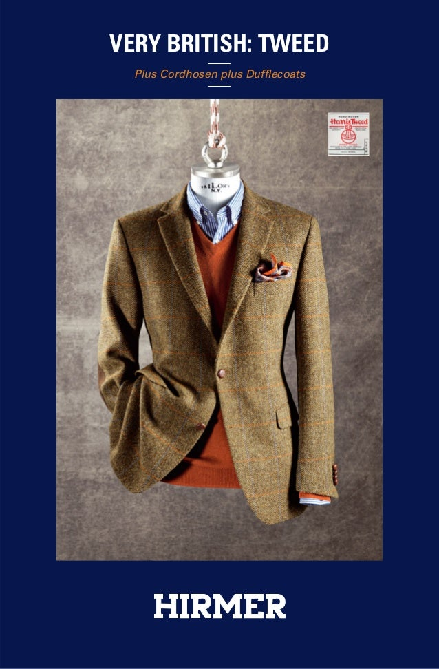 VERY BRITISH: TWEED  Plus Cordhosen plus Dufflecoats