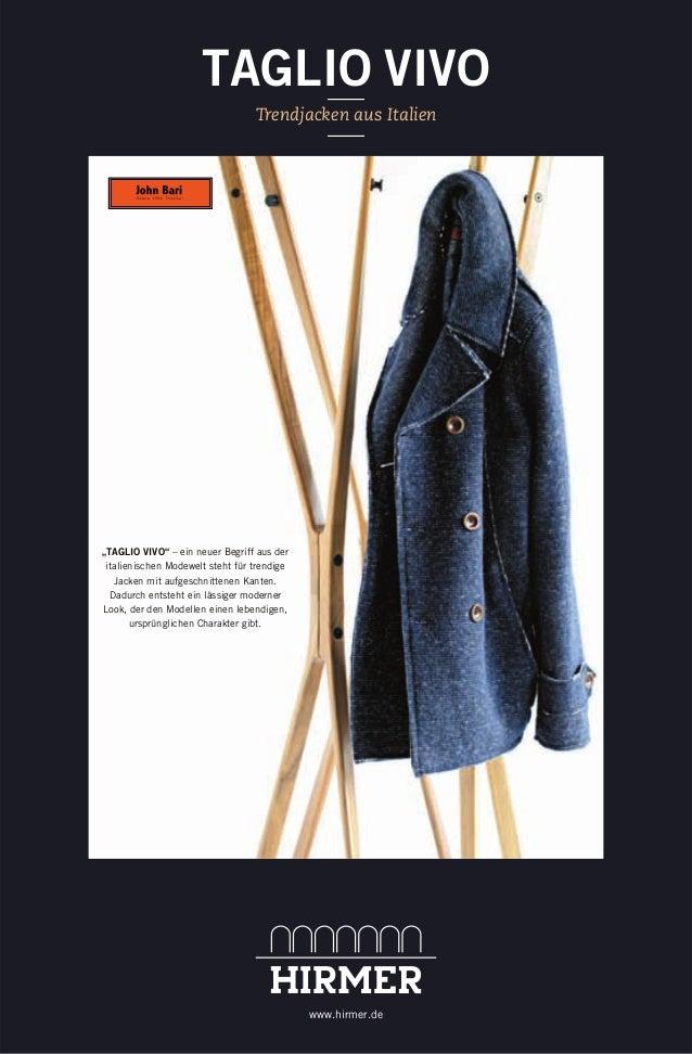"""Trendjacken aus Italien TAGLIO VIVO www.hirmer.de """"TAGLIO VIVO"""" – ein neuer Begriff aus der italienischen Modewelt steht f..."""